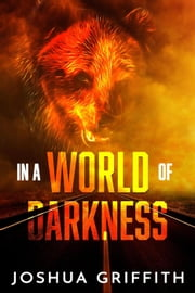 In a World of Darkness