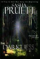 From Darkness ebook by Sasha Pruett