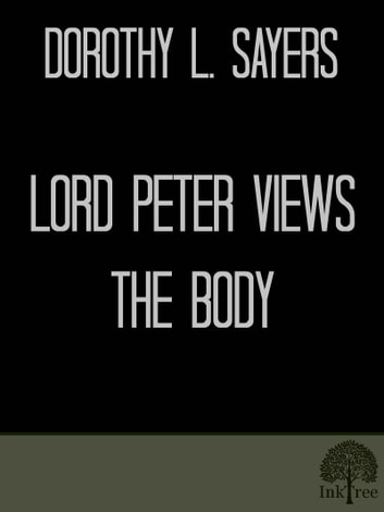 Lord peter views the body ebook array lord peter views the body ebook by dorothy l sayers 1230000151482 rh fandeluxe Gallery