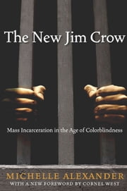The New Jim Crow ebook by Michelle Alexander,Cornel West