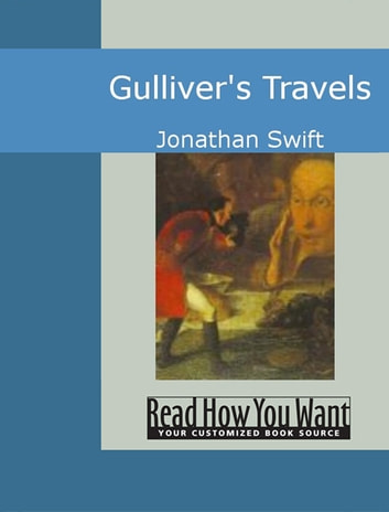 An analysis of the critique of jonathan swifts gullivers travel