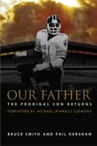 Our Father ebook by Bruce Smith,Phil Kershaw