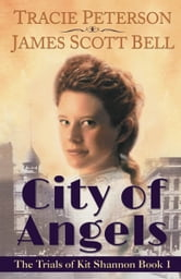 City of Angels (The Trials of Kit Shannon #1) ebook by James Scott Bell