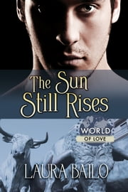 ebook The Sun Still Rises de Laura Bailo