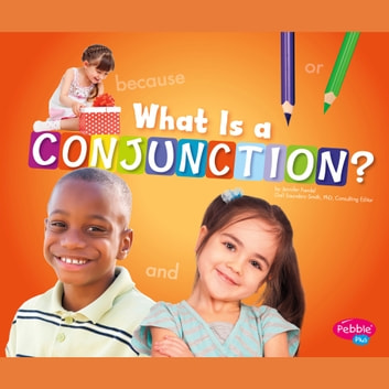 What Is a Conjunction? audiobook by Jennifer Fandel