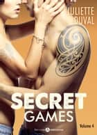 Secret Games - 4 ebook by Juliette Duval