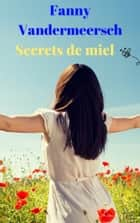 Secrets de miel ebook by Fanny Vandermeersch