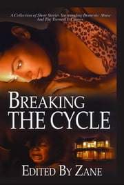 Breaking the Cycle ebook by Zane