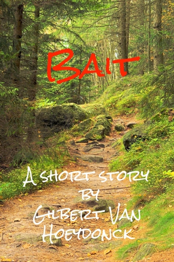 Bait ebook by Gilbert Van Hoeydonck