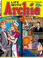 Life With Archie #10 ebook by SCRIPT: PAUL KUPPERBERG, J. TORRES ARTIST: NORM BREYFOGLE, RICK BURCHETT, TERRY AUSTIN Cover: NORM BREYFOGLE