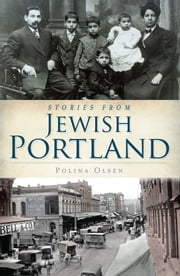 Stories from Jewish Portland ebook by Polina Olsen