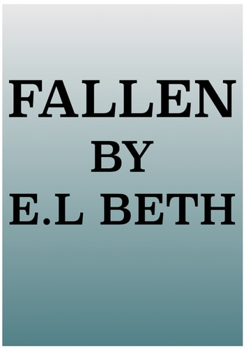 FALLEN ebook by E.L Beth