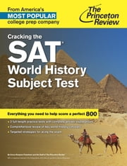 Cracking the SAT World History Subject Test ebook by Princeton Review