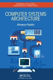 Computer Systems Architecture ebook by Aharon Yadin