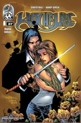 Witchblade #37 ebook by Christina Z, David Wohl, Marc Silvestr, Brian Haberlin, Ron Marz