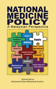 National Medicines Policy: A Malaysian Perspective ebook by Salmah Bahri,Mohamed Izham Mohamed Ibrahim