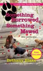 Something Borrowed, Something Mewed ekitaplar by Bethany Blake