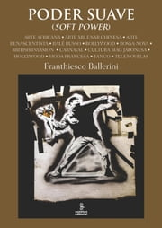 PODER SUAVE (Soft Power) ebook by Franthiesco Ballerini