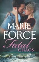Fatal Chaos ebook by Marie Force