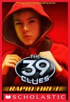 The 39 Clues: Rapid Fire #1: Legacy ebook by Clifford Riley, Scholastic Multi-Platform