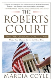 The Roberts Court - The Struggle for the Constitution ebook by Kobo.Web.Store.Products.Fields.ContributorFieldViewModel