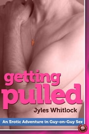 Getting Pulled ebook by Jyles Whitlock