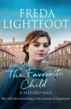 The Favourite Child ebook by Freda Lightfoot