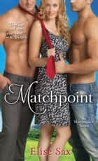 Matchpoint ebook by Elise Sax
