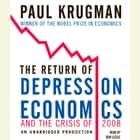 The Return of Depression Economics and the Crisis of 2008 audiobook by Paul Krugman