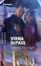 It Started That Night ebook by Virna DePaul