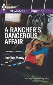 A Rancher's Dangerous Affair ebook by Jennifer Morey