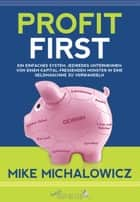 Profit First ebook by Mike Michalowicz