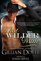 That Wilder Man ebook by Gillian Doyle