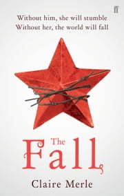 The Fall ebook by Claire Merle, BA (Hons) in Film Studies