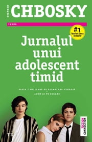 Jurnalul unui adolescent timid ebook by Chbosky Stephen