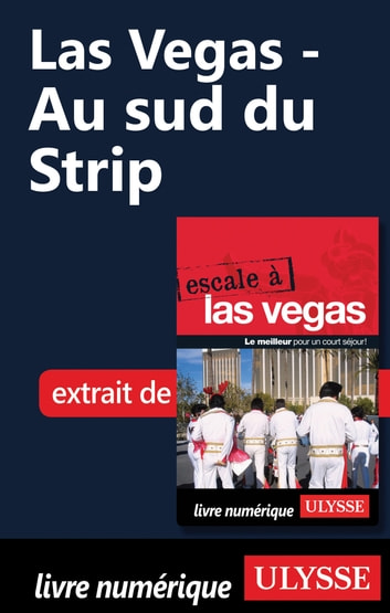 Las Vegas - Au sud du Strip ebook by Alain Legault