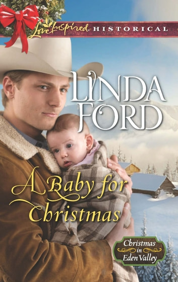 A Baby for Christmas ebook by Linda Ford