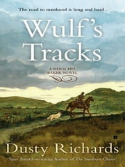 Wulf's Tracks ebook by Dusty Richards