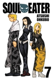Soul Eater, Vol. 7 ebook by Atsushi Ohkubo