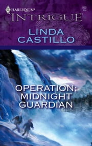 Operation: Midnight Guardian ebook by Linda Castillo