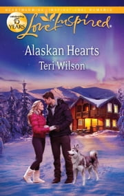Alaskan Hearts ebook by Teri Wilson