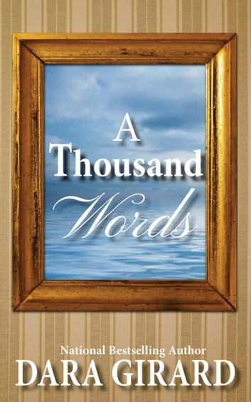 A Thousand Words ebook by Dara Girard