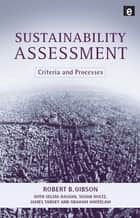 Sustainability Assessment ebook by Bob Gibson,Selma Hassan,James Tansey