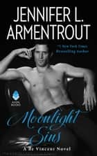 Moonlight Sins - A de Vincent Novel ebook by Jennifer L. Armentrout