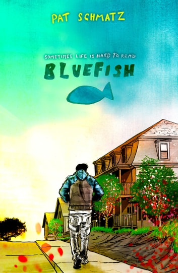 Bluefish ebook by Pat Schmatz