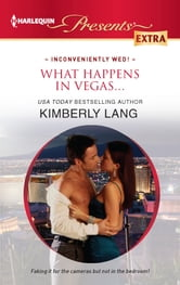 What Happens in Vegas... ebook by Kimberly Lang