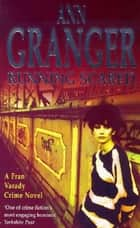 Running Scared (Fran Varady 3) - A London mystery of murder and intrigue ebook by Ann Granger