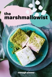 The Marshmallowist ebook by Oonagh Simms