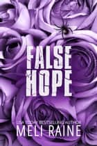 False Hope (False #2) E-bok by Meli Raine