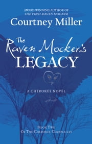 The Raven Mocker's Legacy ebook by Courtney Miller